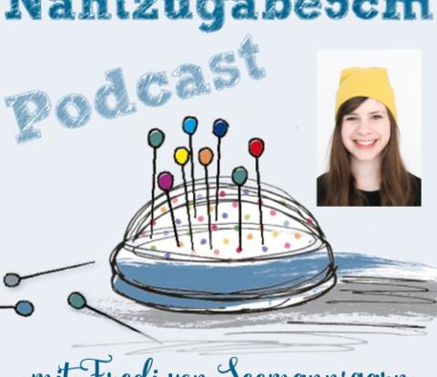 """Podcastepisode Nr. 26 nochmal mit Nadine von der """"Näh ich ..."""