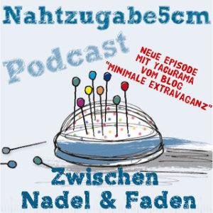 """Podcast """"Zwischen Nadel & Faden"""" Episode 3"""