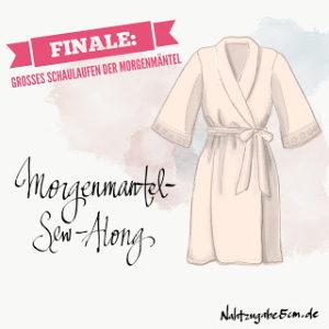 Morgenmantel-Sew-Along Teil 4: Finale