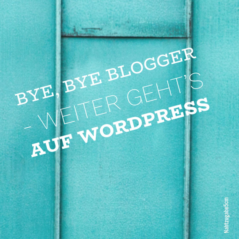 Bye Bye Blogger weiter gehts auf Wordpress