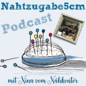 Podcastepisode Nr 12 mit Nina vom Nähkontor