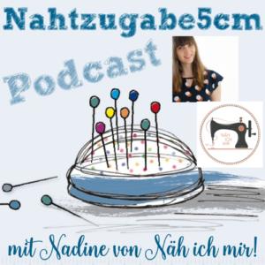 """Podcastepisode Nr. 26 nochmal mit Nadine von der """"Näh ich mir!"""" App"""